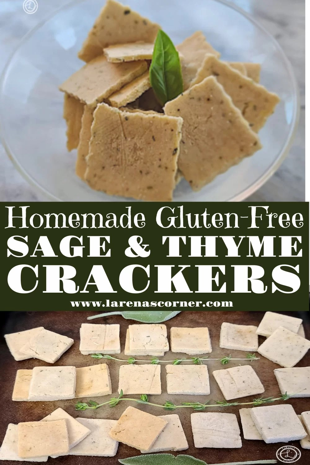 Gluten-Free Sage & Thyme Crackers. Two Pictures of the crackers. One of the crackers in a bowl and one on a stone baking sheet.
