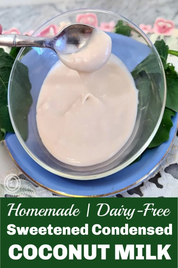 Homemade Sweetened-Condensed Coconut Milk