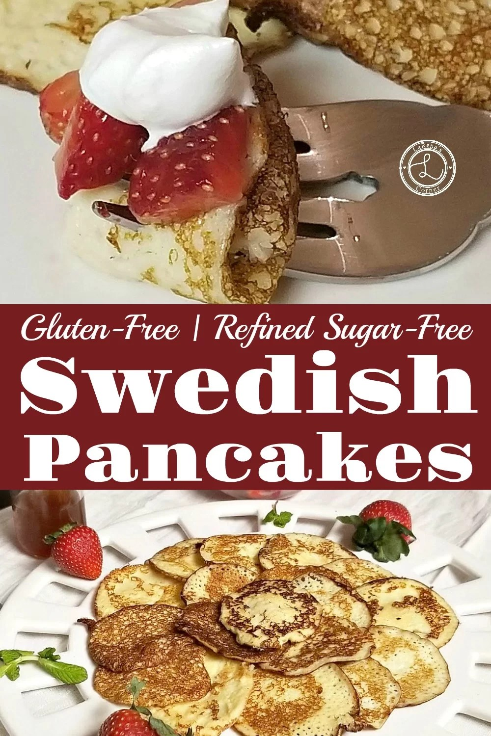 Swedish Pancakes on a platter surrounded by stawberries and mint. Second photo of a bite of pancake on a fork with strawberries and whipped cream.