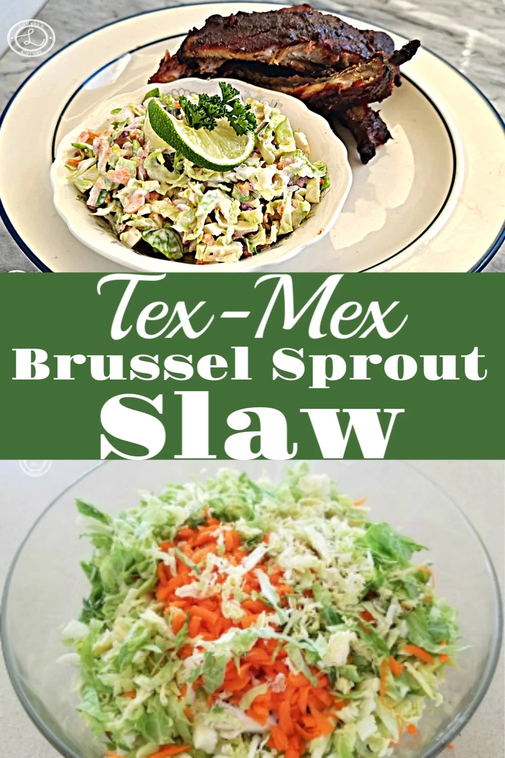 2 pictures of Tex-Mex Brussel Sprout Slaw. One of the slaw about to be mixed and one of a bowl of slaw and baby back ribs.