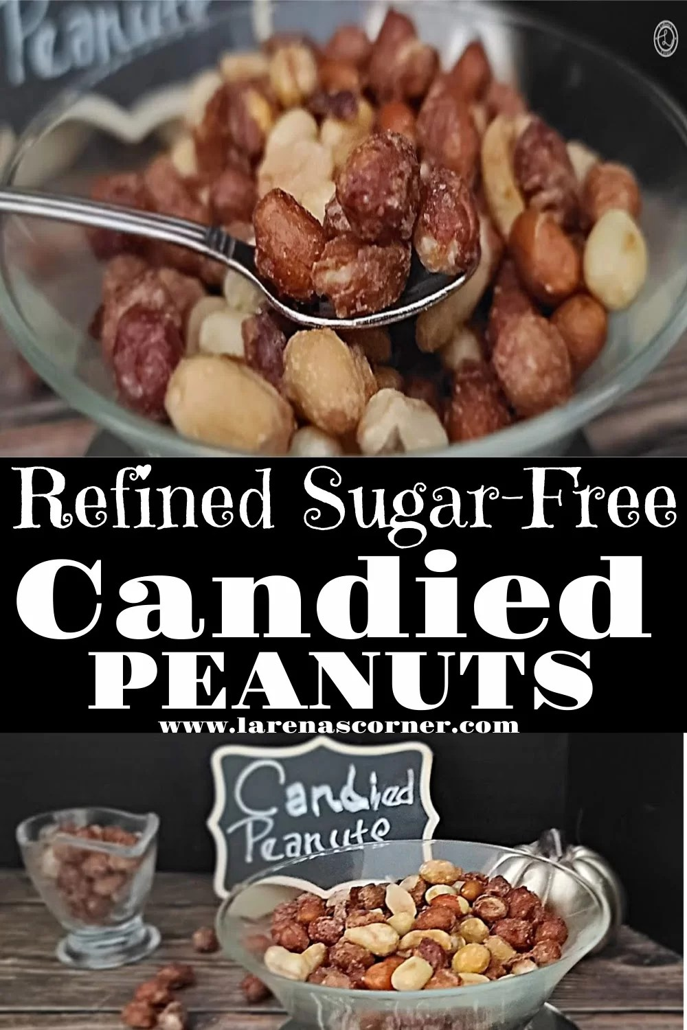 2 pictures of the Refined Sugar-Free Candied Peanuts. One with them in a bowl on a spoon. One of them further away with a bowl of nuts and a sign saying candied nuts.