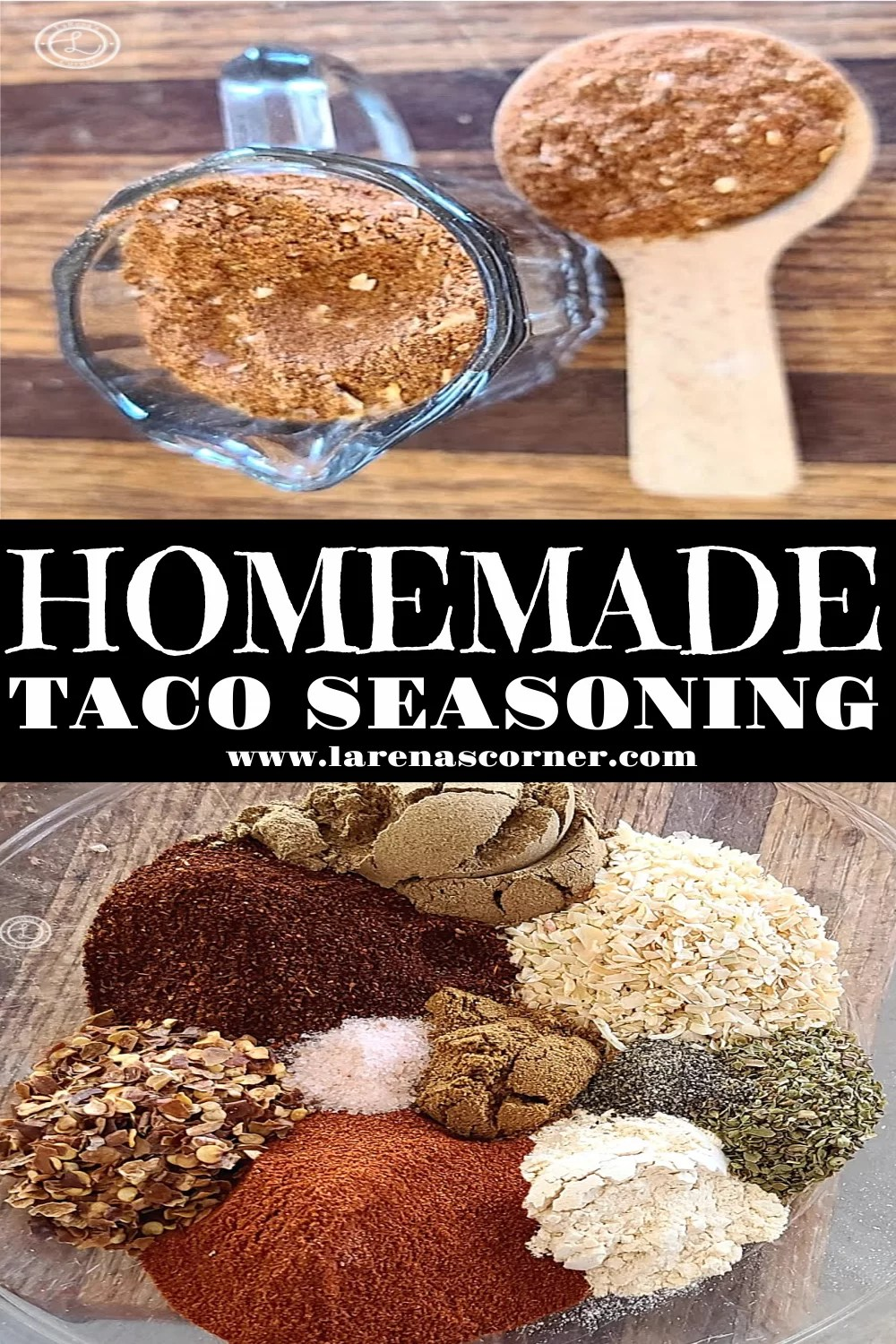 Homemade Taco Seasoning two different pictures. One of the individual spices and one of them blended together.
