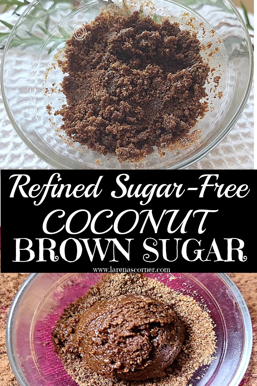 Two Pictures of Coconut Brown Sugar in a Bowl with two different backgrounds