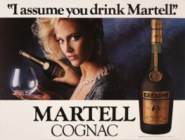 I Assume You Drink Martell,1986