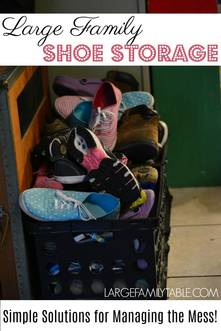 Large Family Shoe Storage Ideas From A Mom Of 10 Large Family Table