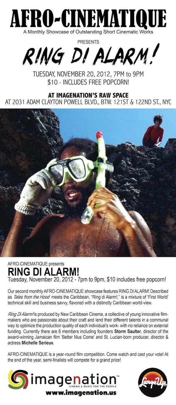 Afro-Cinematique Presents Ring Di Alarm