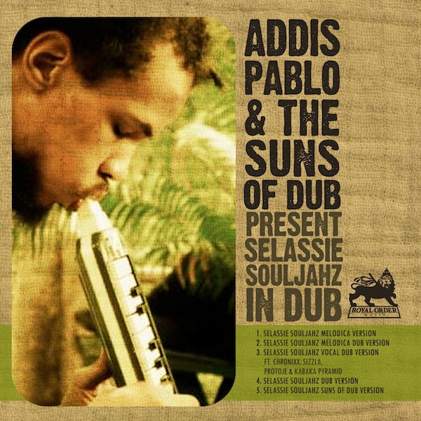 Addis Pablo Selassie Souljahz