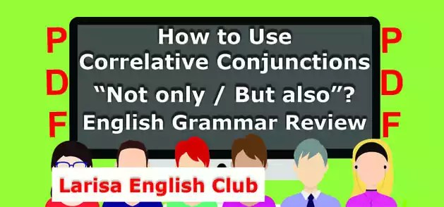 How to use Correlative Conjunctions Not only_But also PDF