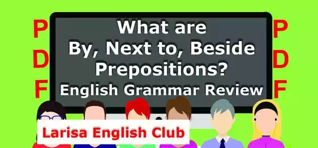What are By, Next to, Beside Prepositions PDF