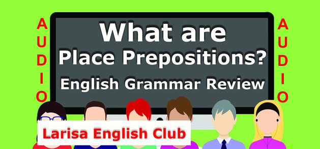 What are Place Prepositions Audio