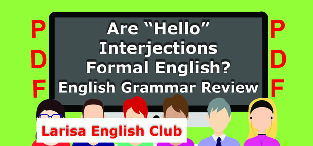 Are Hello Interjections Formal English PDF
