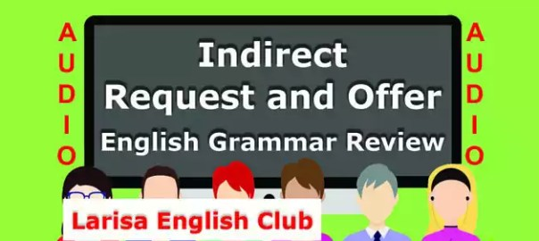 Indirect Request and Offer Audio
