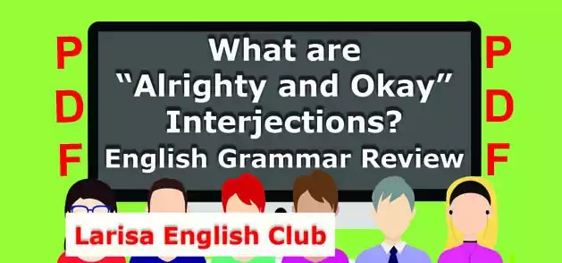 "What are ""Alrighty and Okay"" Interjections PDF"