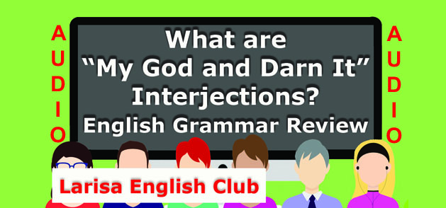 """What are """"My God and Darn It"""" Interjections Audio"""