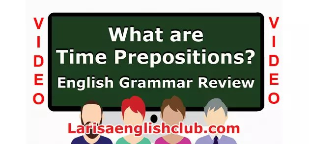 LEC What are Time Prepositions