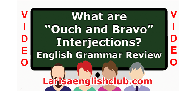 LEC What are Ouch and Bravo Interjections