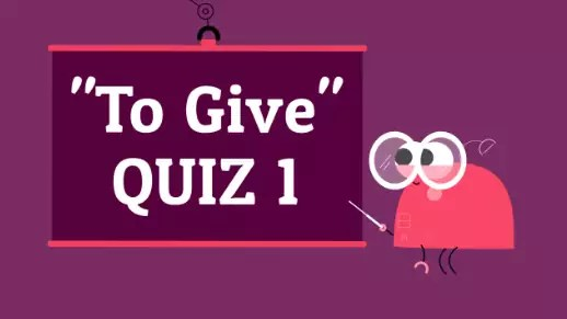 Verb To Give 1 American English Quiz