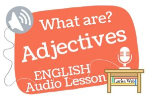 What is an Adjective? Grammar Review online American English lesson. Learn English fast!