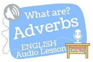 Adverbs Explained American English