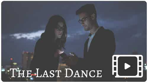 The Last Dance PSA Video