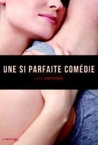 Revue : Une si Parfaite Comédie - Cora Carmack