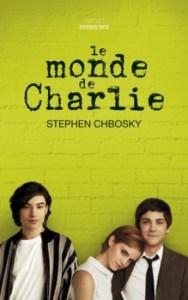 Revue : Le Monde de Charlie - Stephen Chbosky