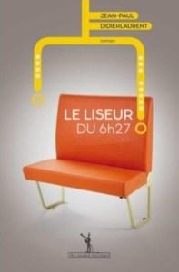 Revue : Le Liseur du 6h27 - Jean-Paul Didierlaurent
