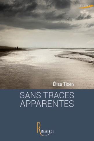 Revue : Sans Traces Apparentes - Elisa Tixen