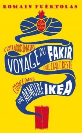 Revue : L'extraordinaire voyage du Fakir qui était resté coincé dans une armoire Ikea