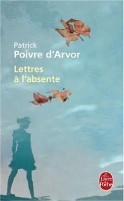 Revue : Lettres à l'absente - Patrick Poivre d'Arvor