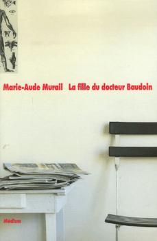 Revue : La Fille du Docteur Baudoin - Marie-Aude Murail
