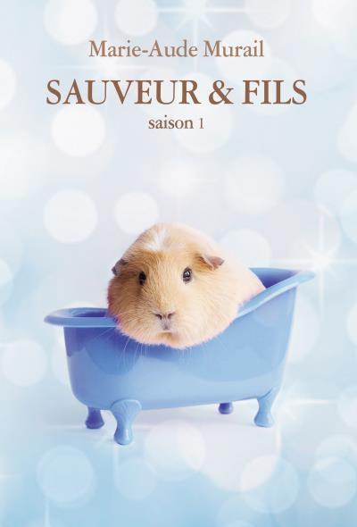 Revue : Sauveur et Fils (T1) - Marie-Aude Murail