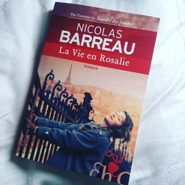 Le doudou de la semaine - La Vie en Rosalie de Nicolas Barreau !