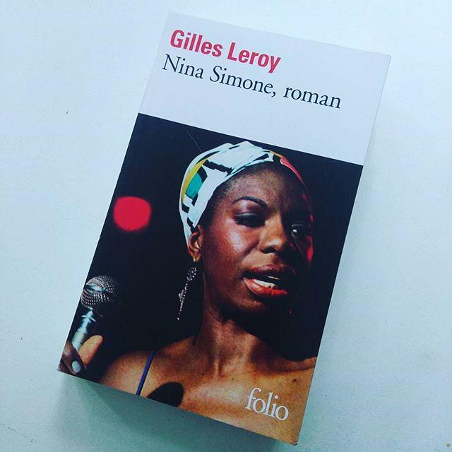 Nina Simone, roman - Gilles Leroy