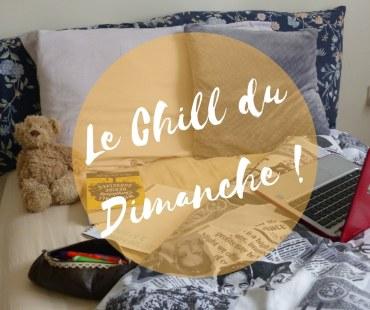 LeVlogDuDimanche#10 - Sunday Chill !