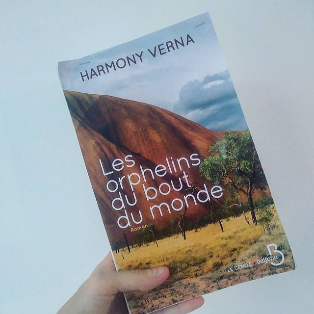 Les Orphelins du bout du monde - Harmony Verna