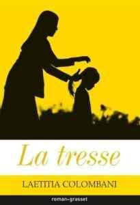 La Tresse - Lætitia Colombani