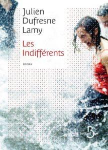 Les Indifférents - Julien Dufresne-Lamy