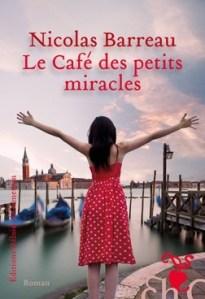 le café des petits miracles de nicolas barreau