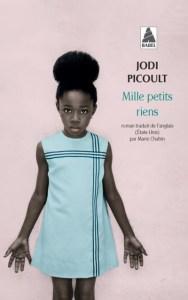 mille petits riens de Jodi Picoult
