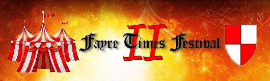 The Fayre Times Festival II