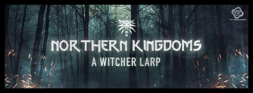 Northern Kingdoms. A Witcher Larp Profile
