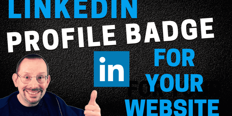 Add a LinkedIn Badge to Your WordPress website-min