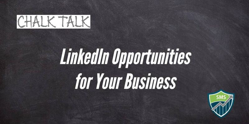 Blog post featured image of LinkedIn Opportunities for Your Business