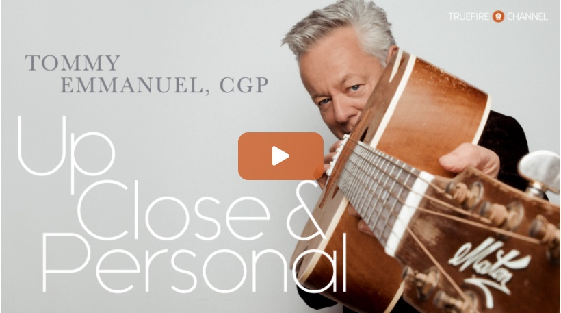 Tommy Emmanuel Up Close And Personal
