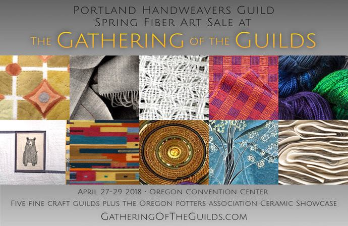 EVENT: Portland Handweavers Guild at Gathering of the Guilds – April 30- May 2