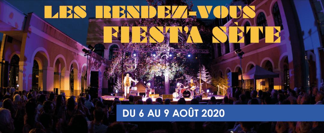 Du 6 au 9 août 2020, Découvrez les Rendez-vous Fiest'A Sète !