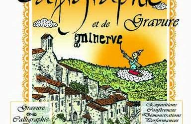 Minerve accueille un Festival de la Calligraphie et de la gravure du 11 au 13 septembre