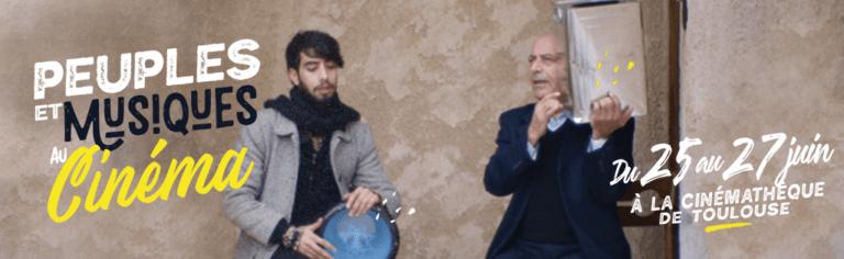 Toulouse : la Cinémathèque dévoile la programmation du festival «Peuples et Musiques au Cinéma» qui s'étend du 25 au 27 juin