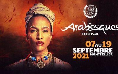 Montpellier : c'est parti pour la 16ème édition du festival Arabesques du 7 au 19 septembre